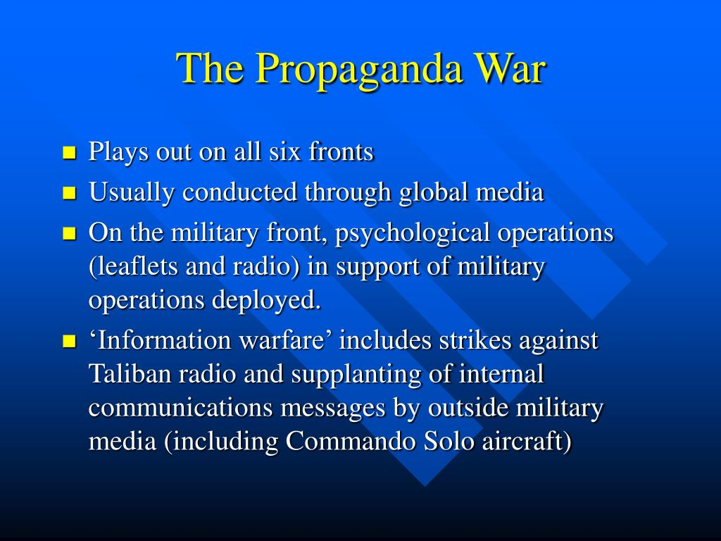 The Propaganda War