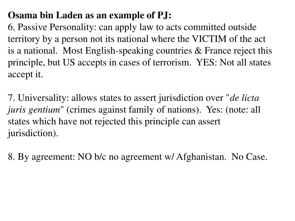 Osama bin Laden as an example of PJ: