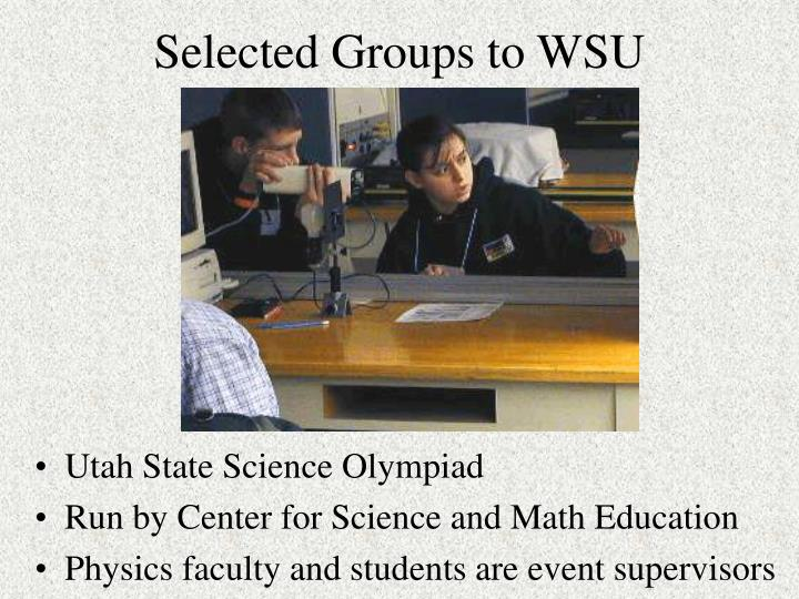 Selected Groups to WSU