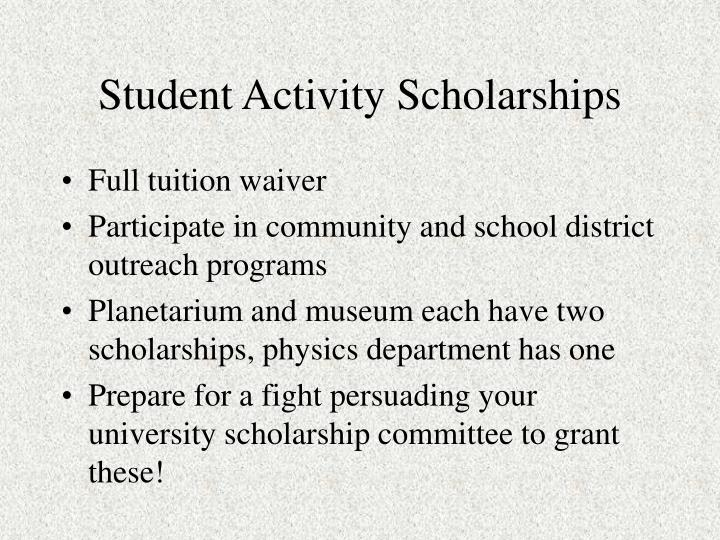 Student Activity Scholarships