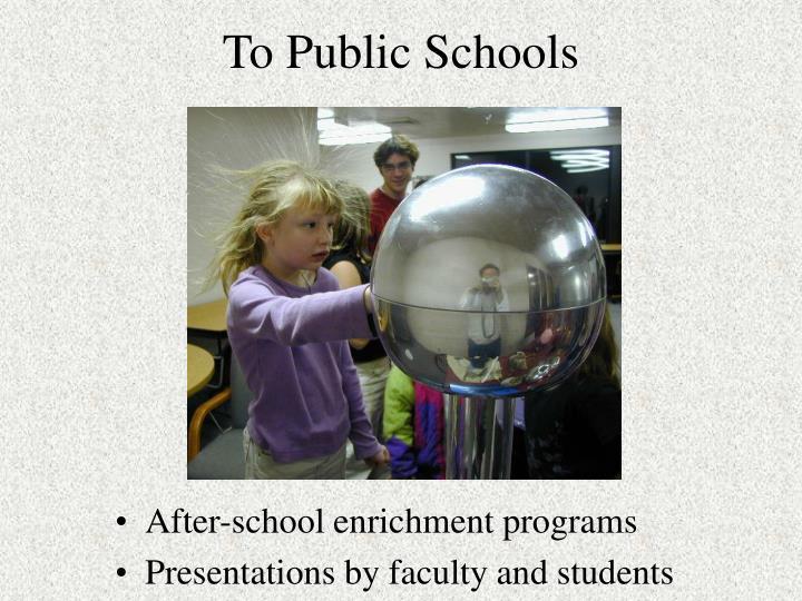 To Public Schools