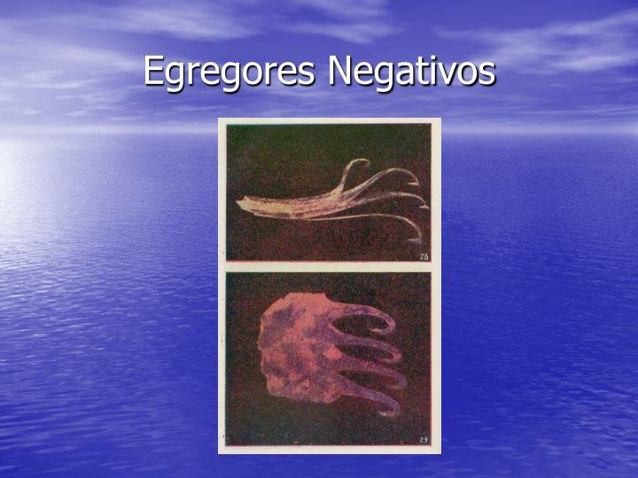 Egregores Negativos
