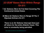 33 usaf bases were within range on 911
