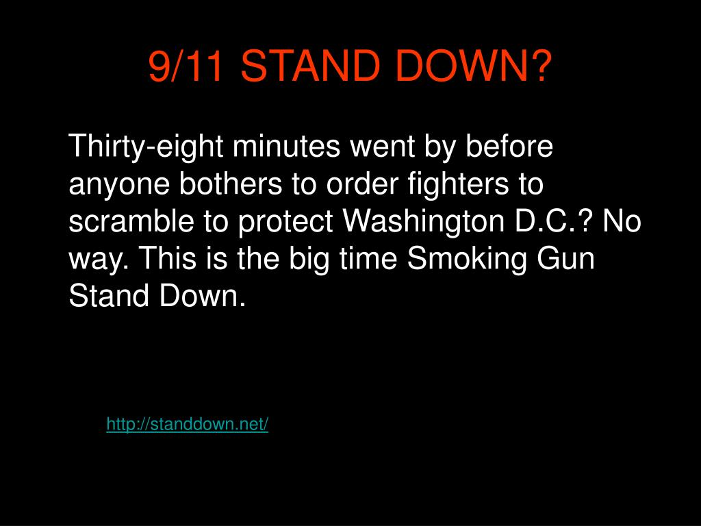 9/11 STAND DOWN?