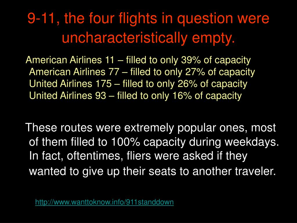 9-11, the four flights in question were uncharacteristically empty.