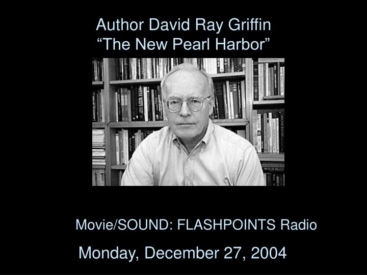 Author david ray griffin the new pearl harbor
