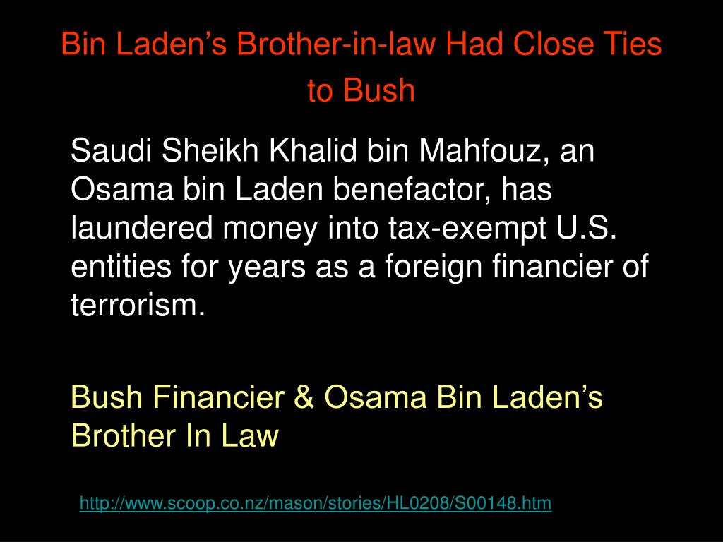 Bin Laden's Brother-in-law Had Close Ties to Bush