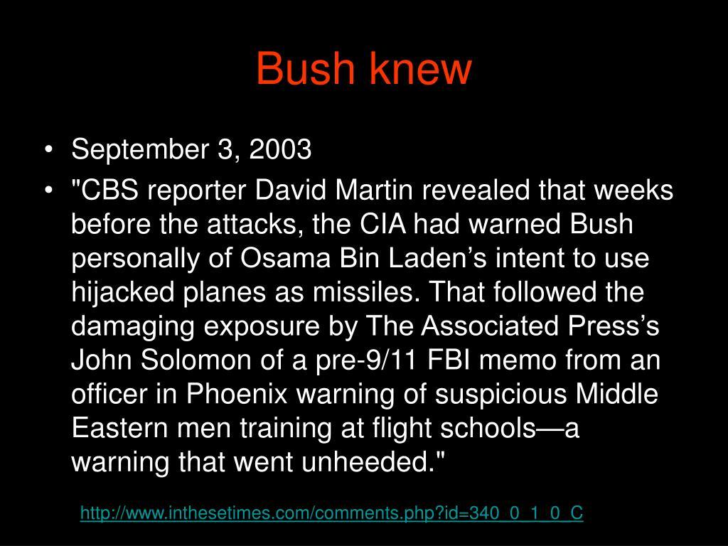 Bush knew