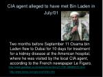 cia agent alleged to have met bin laden in july 01