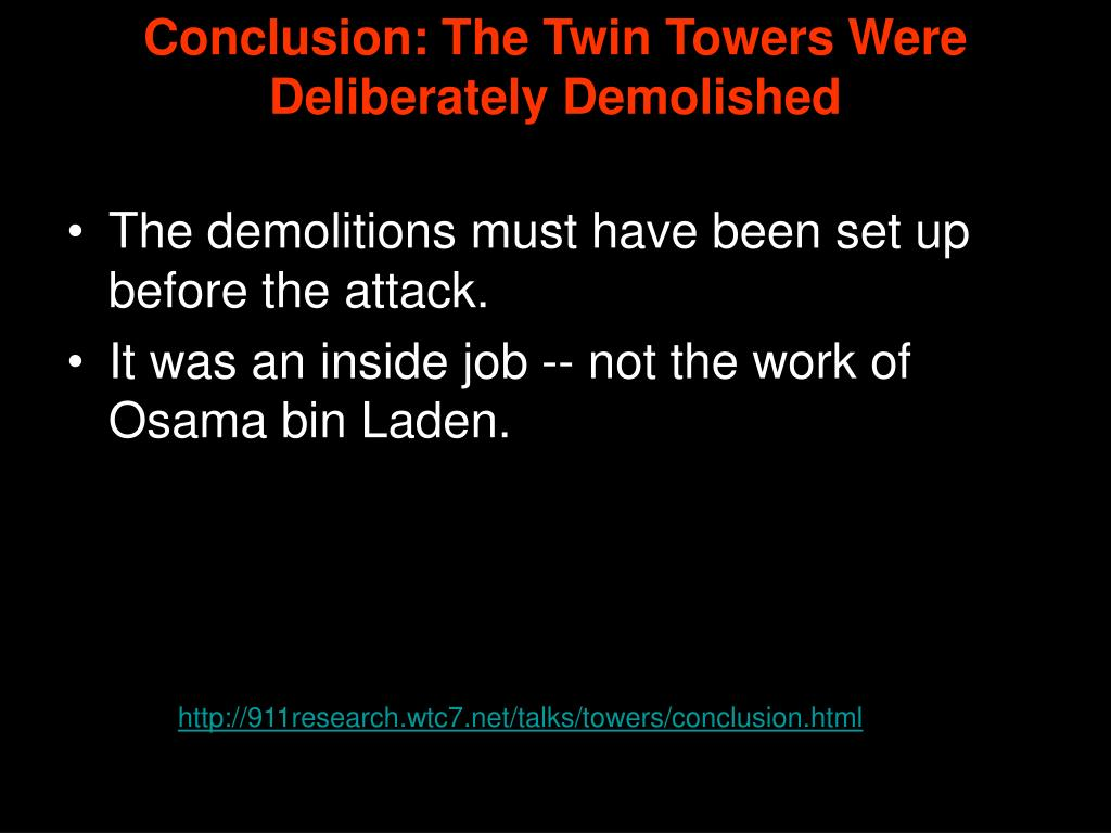 Conclusion: The Twin Towers Were Deliberately Demolished