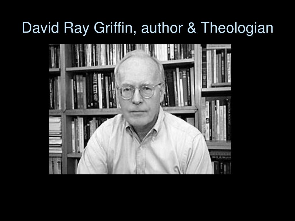 David Ray Griffin, author & Theologian