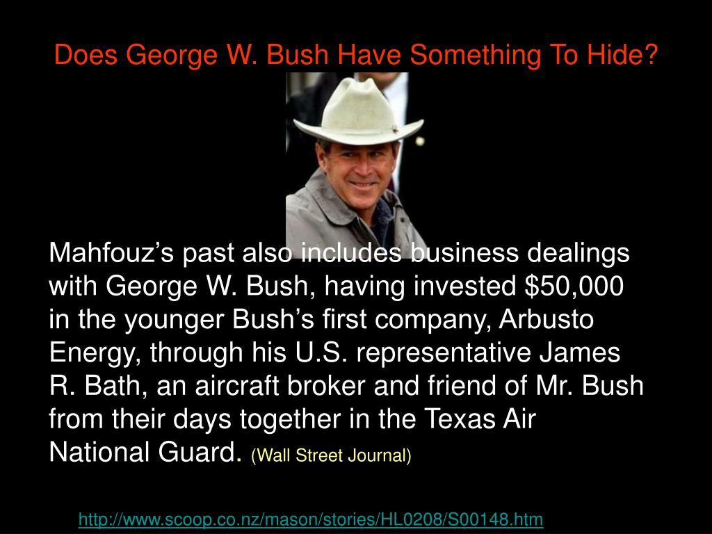 Does George W. Bush Have Something To Hide?