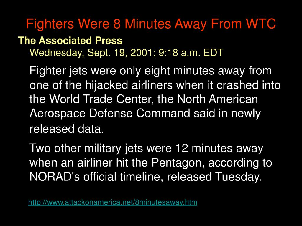 Fighters Were 8 Minutes Away From WTC
