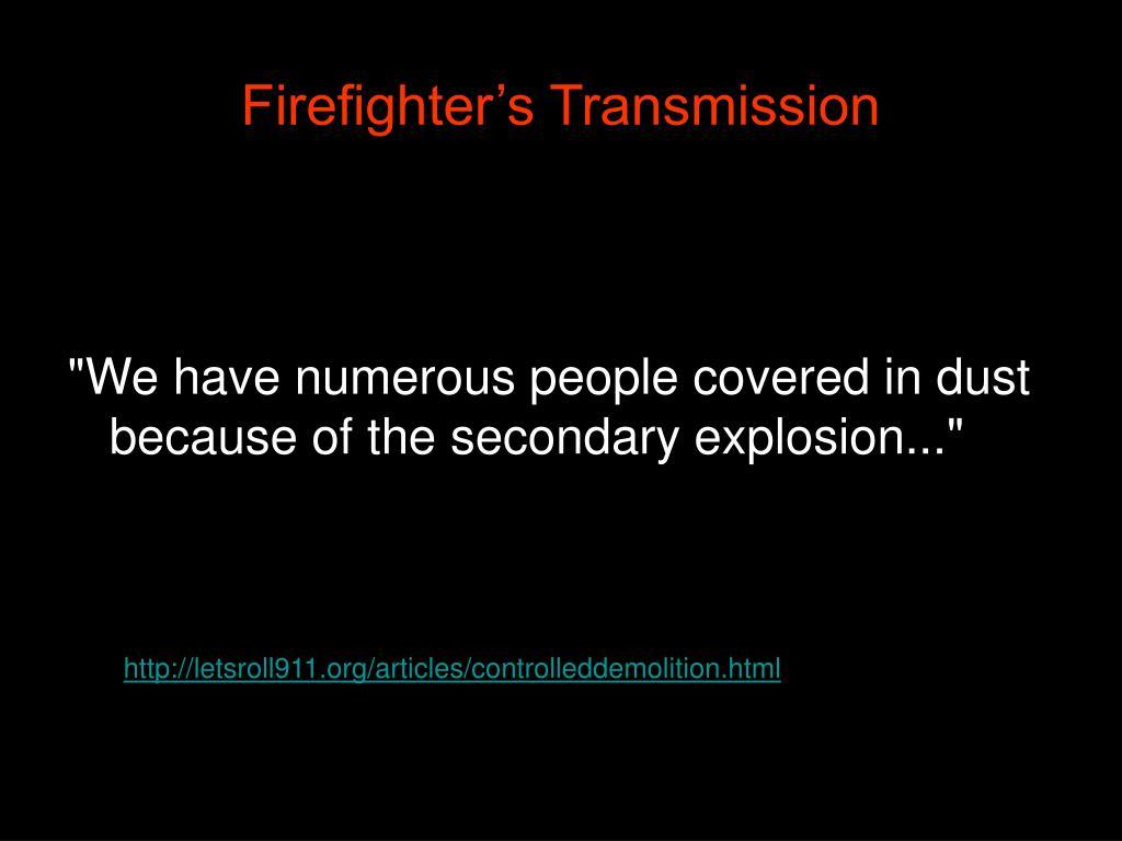 Firefighter's Transmission