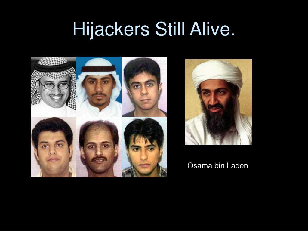 Hijackers Still Alive.