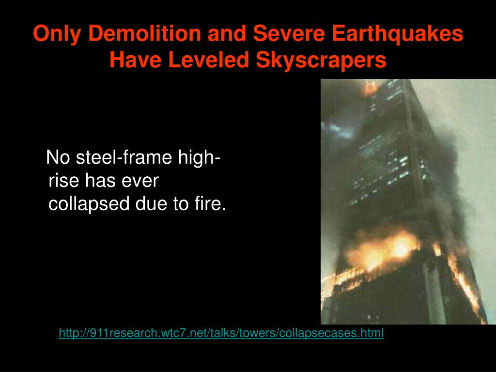 Only Demolition and Severe Earthquakes Have Leveled Skyscrapers