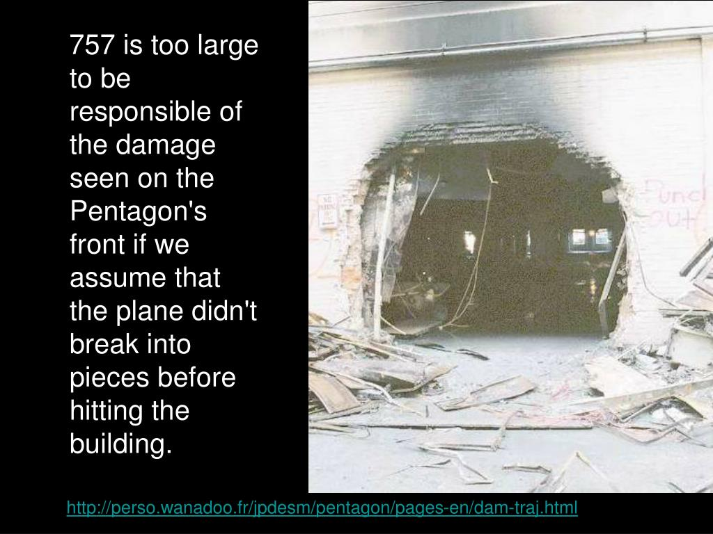 757 is too large to be responsible of the damage seen on the Pentagon's front if we assume that the plane didn't break into pieces before hitting the building.