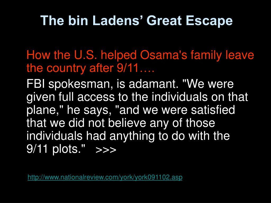 The bin Ladens' Great Escape