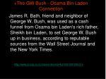 the gw bush osama bin laden connection