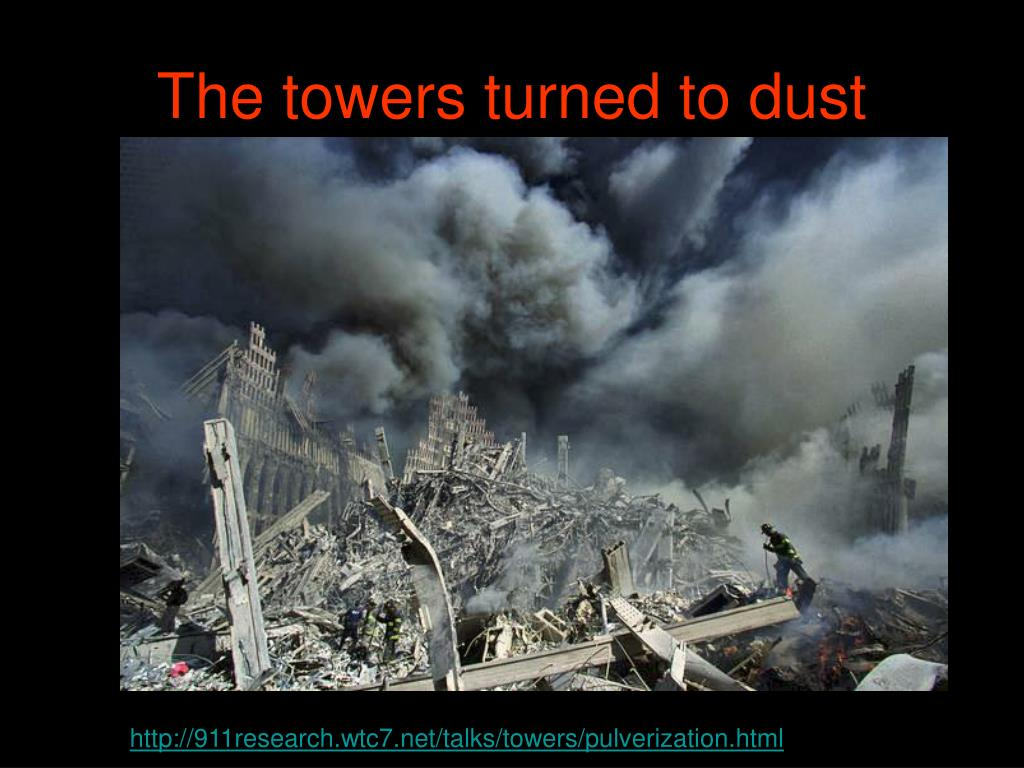 The towers turned to dust