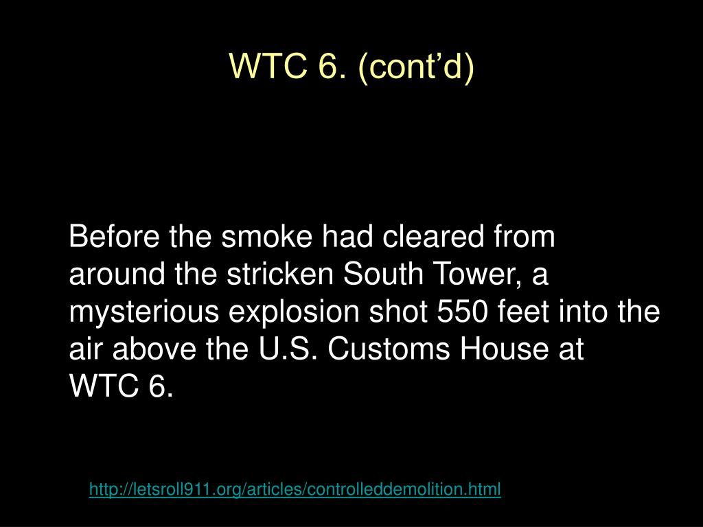 WTC 6. (cont'd)