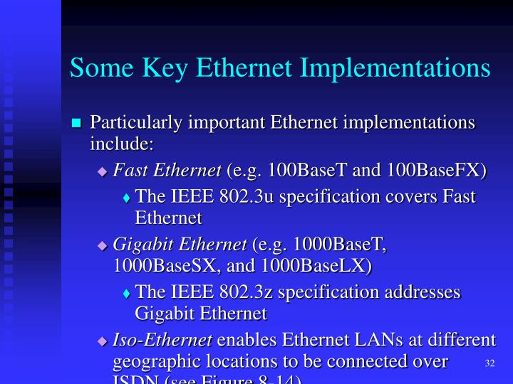 Some Key Ethernet Implementations