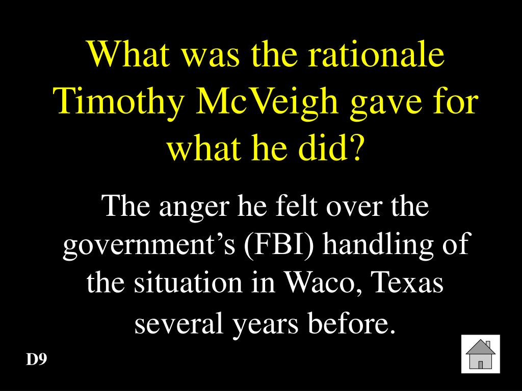 What was the rationale Timothy McVeigh gave for what he did?