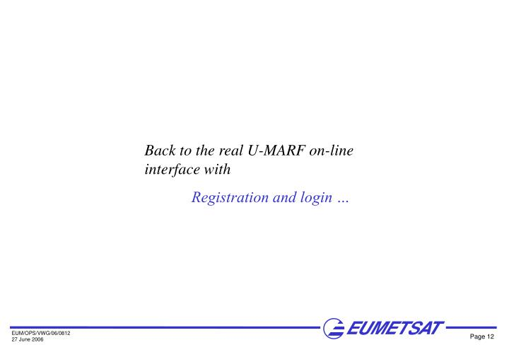 Back to the real U-MARF on-line interface with