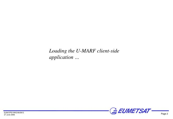Loading the U-MARF client-side application …