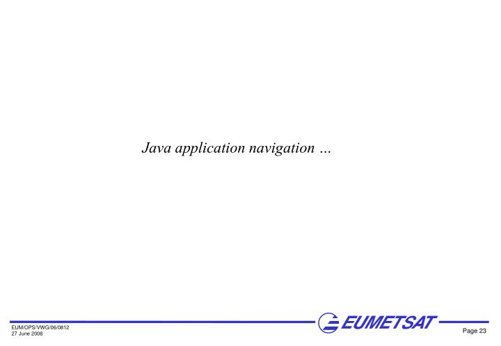 Java application navigation …
