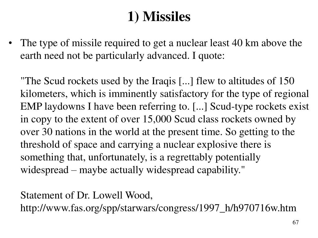 1) Missiles