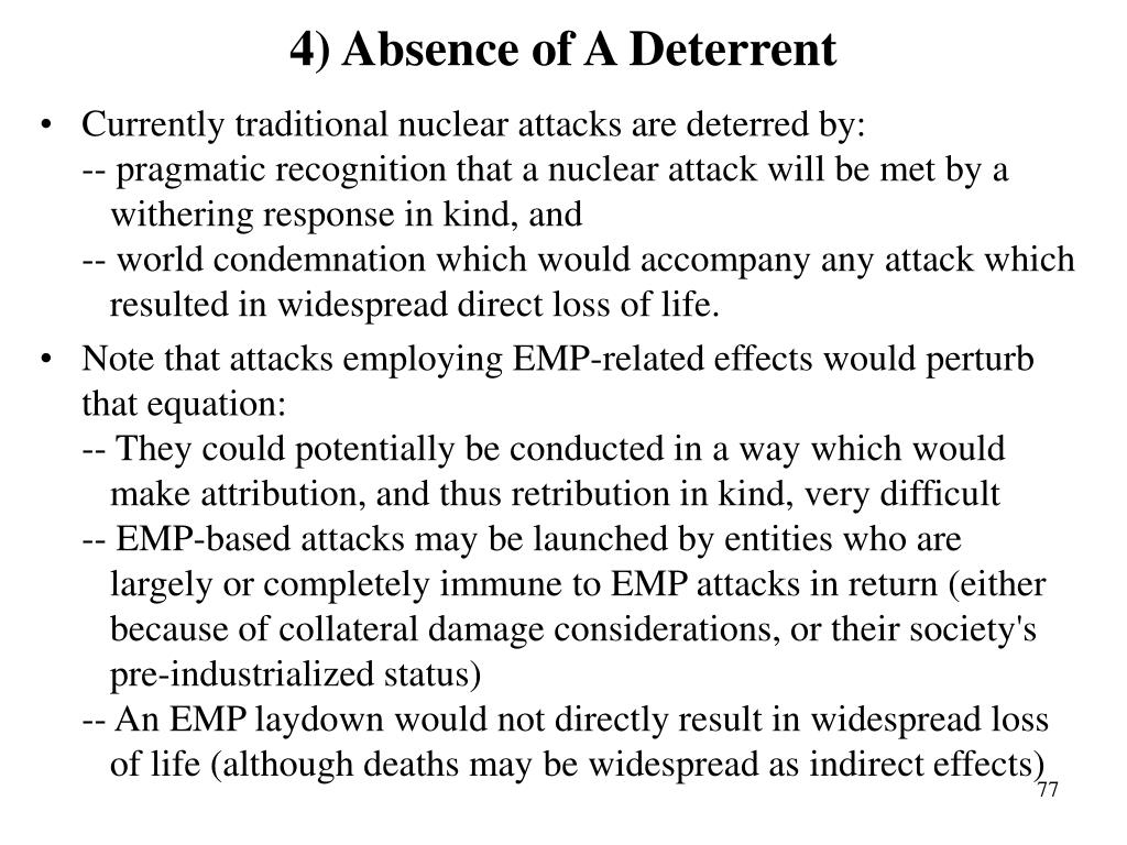 4) Absence of A Deterrent