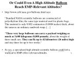 or could even a high altitude balloon reach emp relevant altitudes