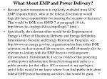 what about emp and power delivery