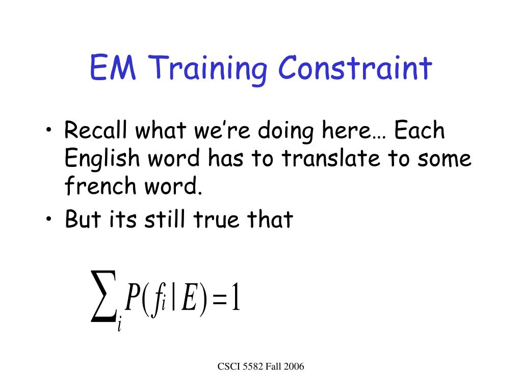 EM Training Constraint