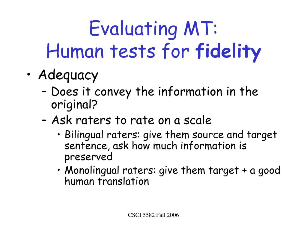 Evaluating MT:
