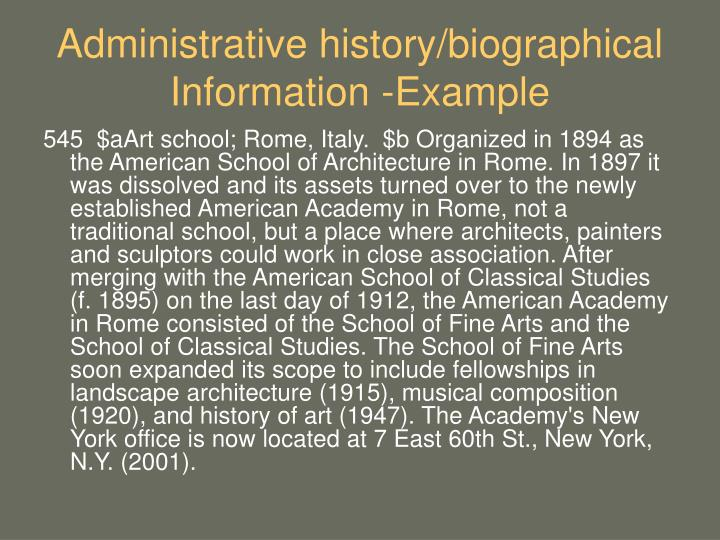 Administrative history/biographical Information -Example