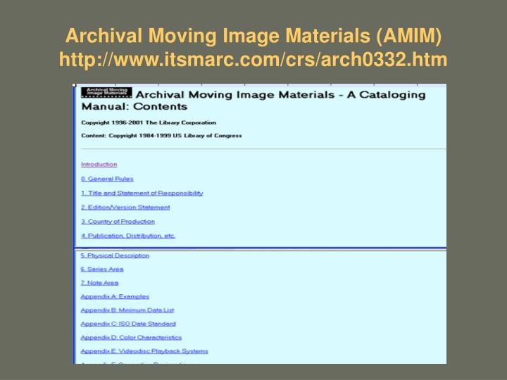 Archival Moving Image Materials (AMIM)