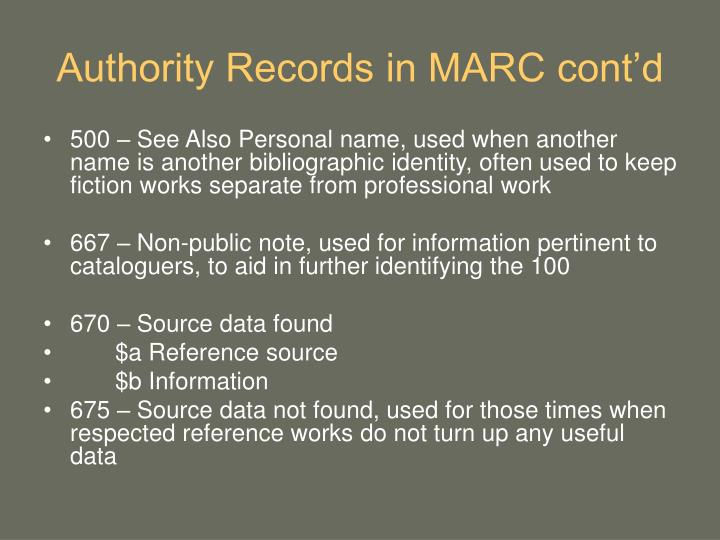 Authority Records in MARC cont'd