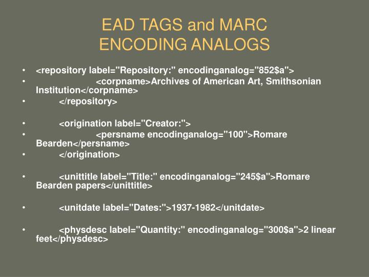 EAD TAGS and MARC