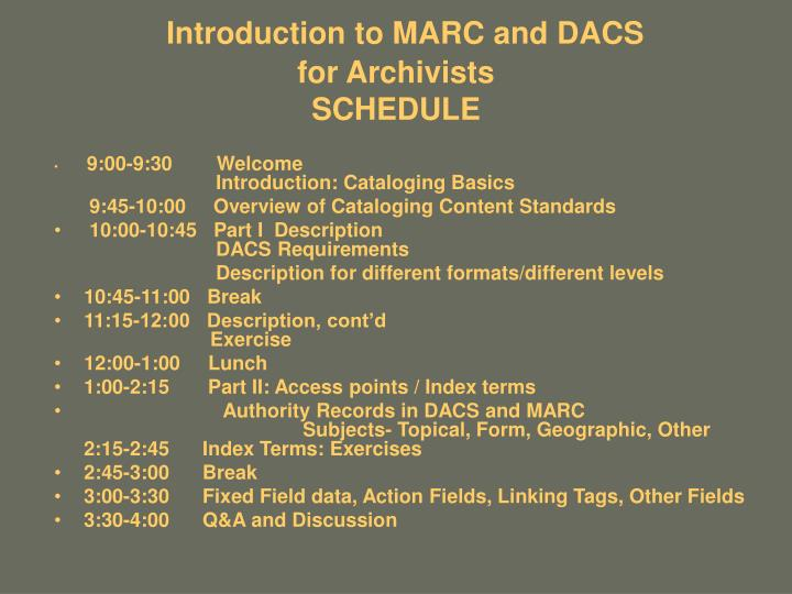 Introduction to marc and dacs for archivists schedule