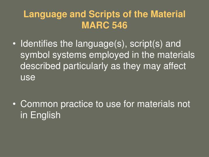 Language and Scripts of the Material