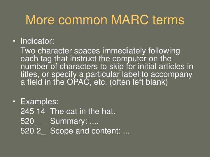 More common MARC terms