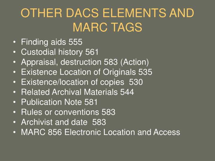 OTHER DACS ELEMENTS AND MARC TAGS