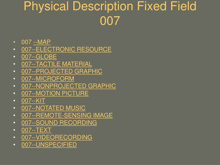 Physical Description Fixed Field