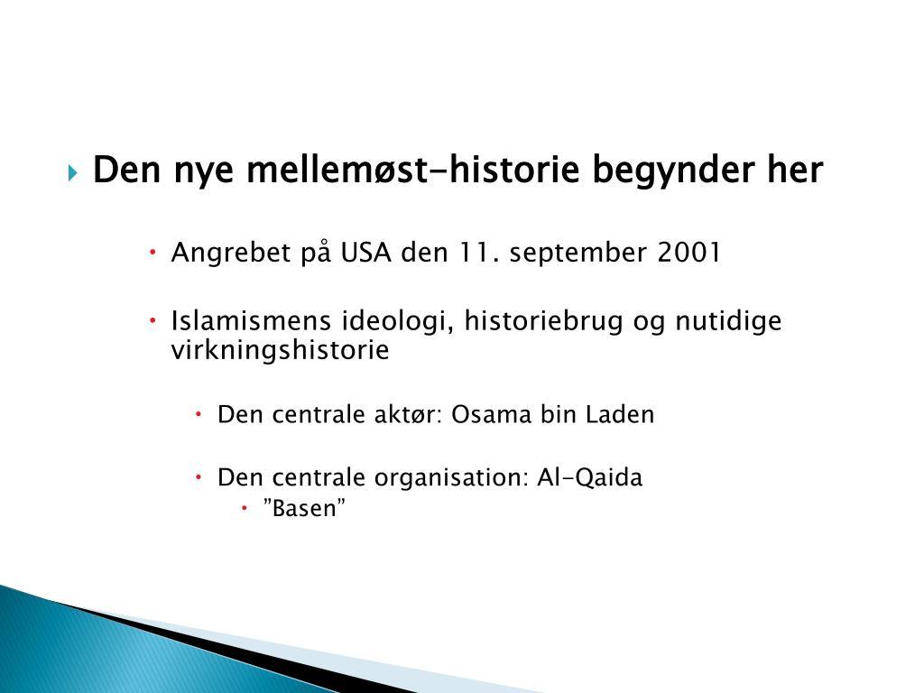 Den nye mellemøst-historie begynder her