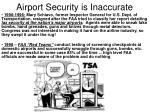 airport security is inaccurate