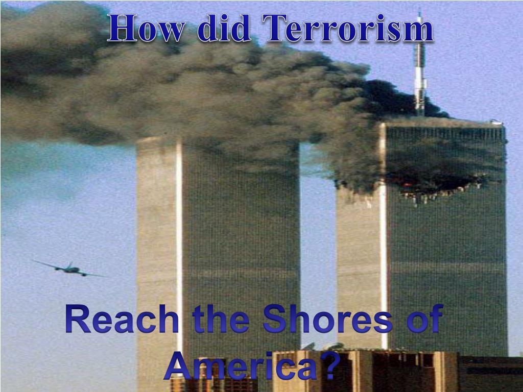 How did Terrorism