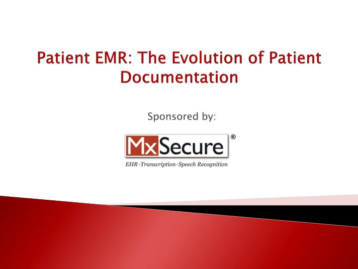 Patient emr the evolution of patient documentation l.jpg