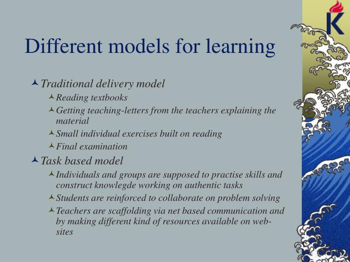 Different models for learning